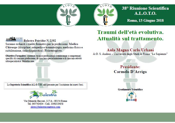38° Riunione Scientifica  A.L.O.T.O. Roma, 13 Giugno 2018