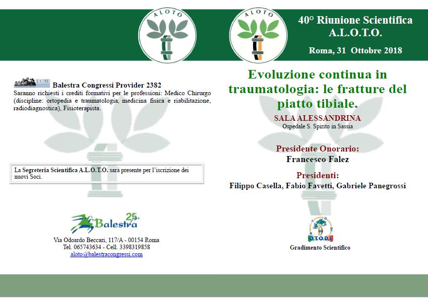 Roma, 31 Ottobre 2018 - 40° Riunione Scientifica A.L.O.T.O.